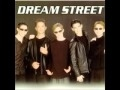 watch he video of Dream Street- It Happens Everytime