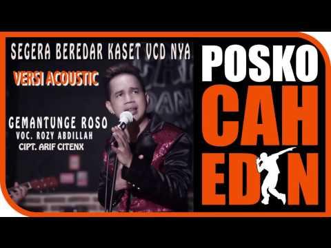 Gemantunge Roso Versi Acoustic Rozy Abdillah
