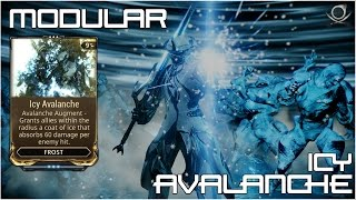 (Warframe)Modular: Icy Avalanche - Alright Everyone....Chill!