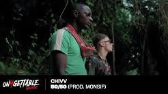 Chivv - 50/50 (prod. Monsif)