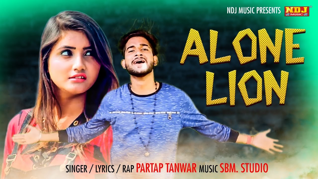 Alone Lion | Pooja Punjaban | Partap Tanwar | Surendra Satti | Latest Haryanvi Song 2018 #NDJ_Music