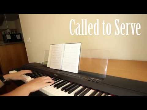 Called to Serve - LDS hymn