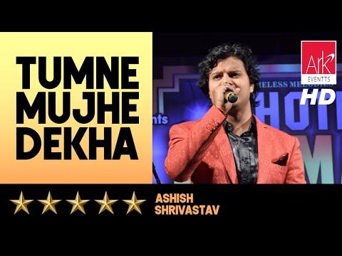 Tumne Mujhe Dekha - Ashish Shrivastav - Chote Burman 2016