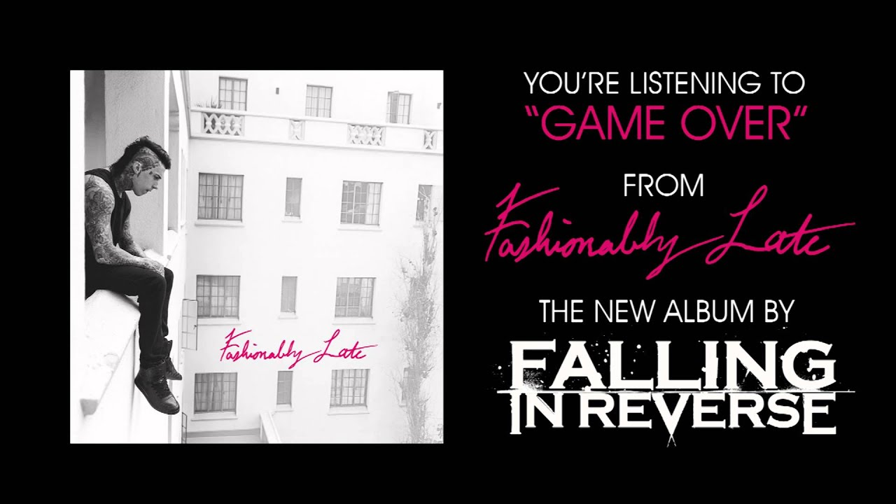 GAME OVER - Falling in Reverse Lyric Video (On Screen ...