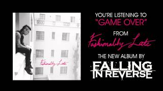 "Falling In Reverse - ""Game Over"" (Full Album Stream)"