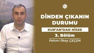 Kur'an'dan Hisse | DİNDEN ÇIKANIN DURUMU (3.Bölüm)