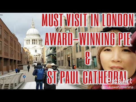 Things to do in LONDON - Pie Minister & St Paul Cathedral, UK - VLOG Myfunfoodiary Vlog