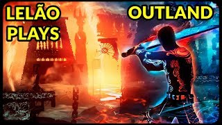 OUTLAND PC - CONFERINDO O GAME