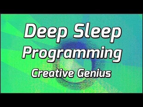 Deep Sleep Programming For Creative Genius And Problem Solving