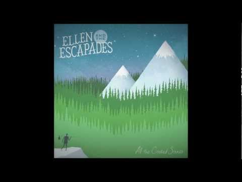 Ellen and the Escapades - Yours To Keep