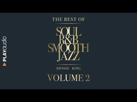 Cover Lagu The Best Of Soul, R&B, Smooth Jazz 2 - Denise King - PLAYaudio HITSLAGU