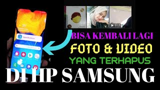 Cara Mengembalikan Foto dan Video Yang Terhapus Di HP Samsung Tanpa Aplikasi Tambahan - Terbaru 2019.