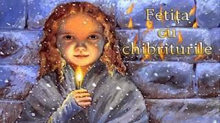 Andersen Povestitorul Fetita cu Chibrituri,la Copilul destept