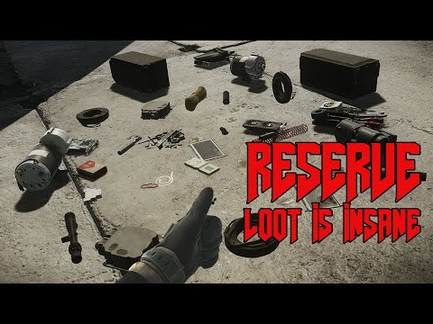 Reserve Loot Is Insane - Escape from Tarkov