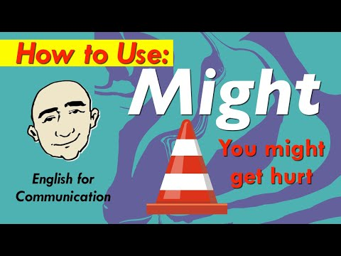 Might - Modal Verb   Watch Out! You Might ...   English Speaking Practice   ESL