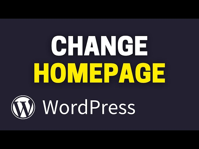 How to Change WordPress Homepage & Blog Page [Static Home Page]
