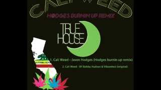 CALI WEED Vibezelect and Bobby Hudson(original)