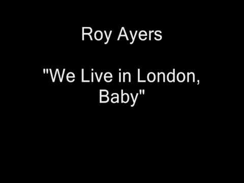 Roy Ayers  We  In London, Ba HQ Audio