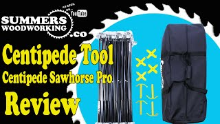 047 Centipede Sawhorse Pro Review