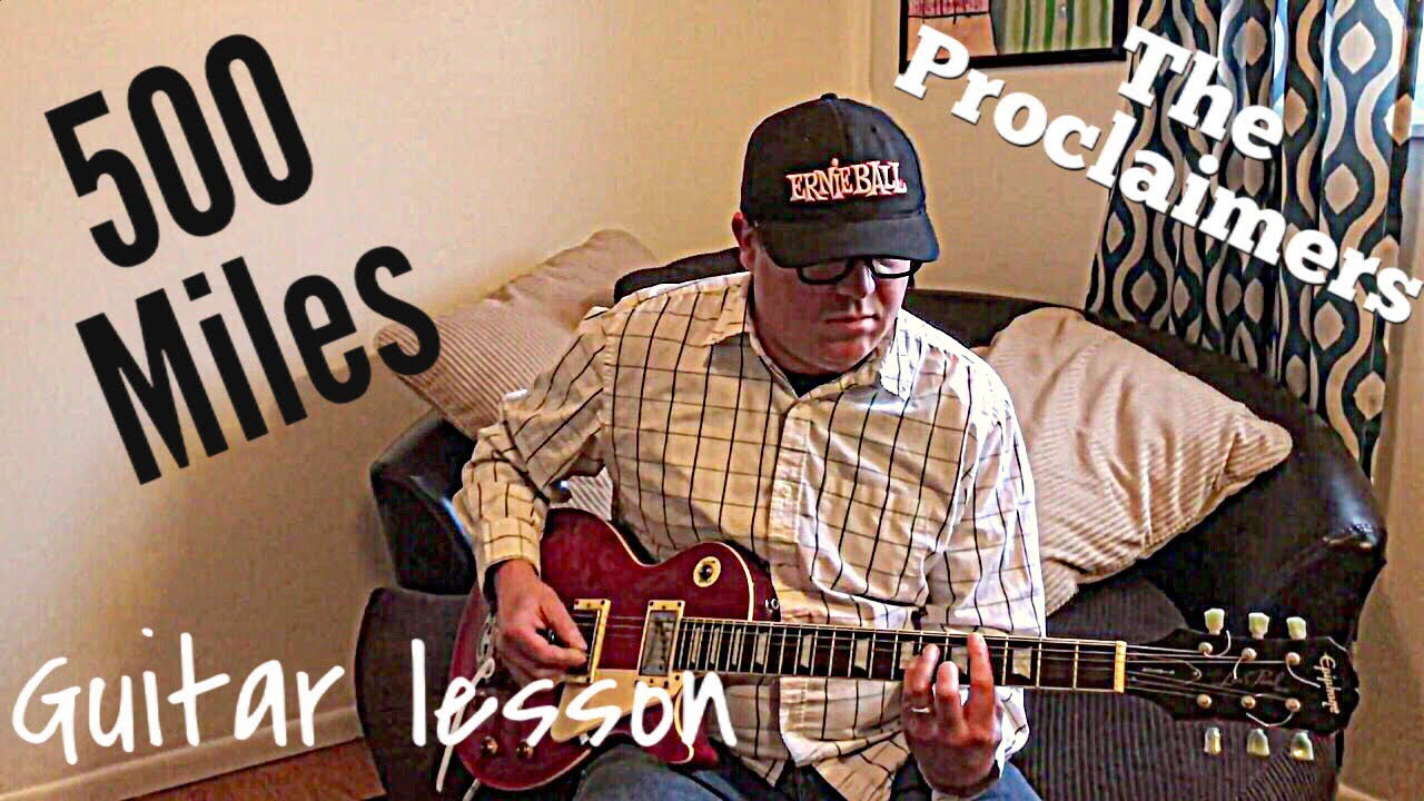 500 Miles The Proclaimers Guitar Lesson Youtube
