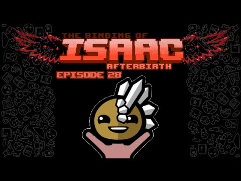 The Binding of Isaac Afterbirth: Episode 28 - Suction (Breaking)