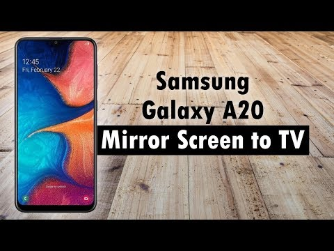 Samsung Galaxy A20 How To Mirror Your Screen To A TV (Connect To TV)