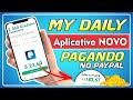 MY DAILY CASH - APP NOVO PAGANDO NO PAYPAL - SAQUE MÍNIMO $2,50 DÓLARES ✔️