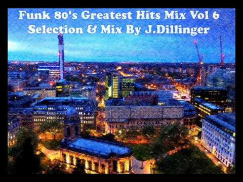 Funk 80's Greatest Hits Mix Vol 6