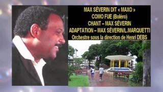 MAX SÉVERIN- COMO FUE-BOLÉRO-(Adpt M.Severin & L.Marqueti)Année-1991