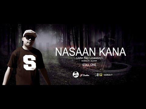 Nasaan kana - Still One