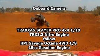 Traxxas Slayer Pro follow HPI Savage Octane