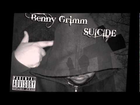 "BENNY GRIMM ""SUICIDE"""