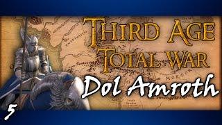 Third Age Total War: Divide & Conquer │ Dol Amroth #5 - Pincer Maneuver