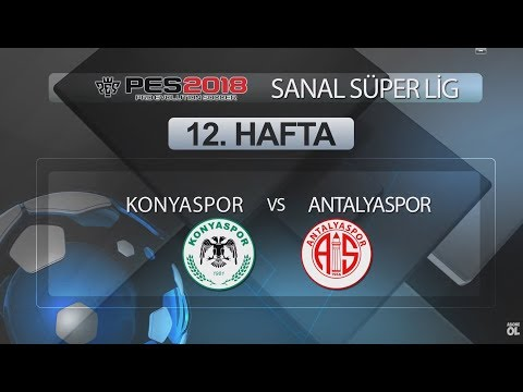 Konyaspor - Antalyaspor | PES 2018 Sanal Süper Lig 12. Hafta