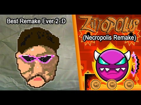"NECROPOLIS REMAKE - ""Zittopolis"" [Demon?] by ArToS2 & RoiMousti! Geometry Dash (226) 