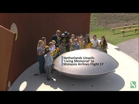 Netherlands Unveils 'Living Memorial' to Malaysia Airlines Flight 17