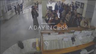 A Day in CIHSR [Timelapse]