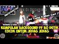 Kumpulan Backsound Ff  Detik Cocok Untuk Jedag Jedug Alight Motion Capcute  Mp3 - Mp4 Download