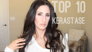 TOP TEN KERASTASE HAIR PRODUCTS!