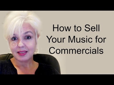 How to Sell Your Music for Commercials - Tips episode 32