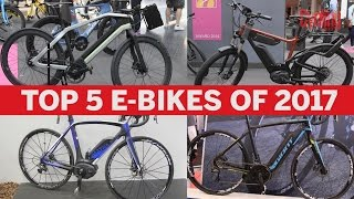 Top five electric bikes of 2017