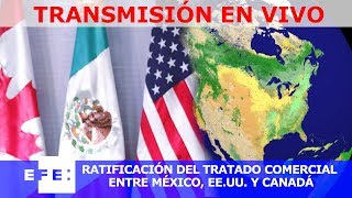 🔴📡 #ENVIVO | Ratificación del tratado comercial entre México, Estados Unidos y Canadá thumbnail