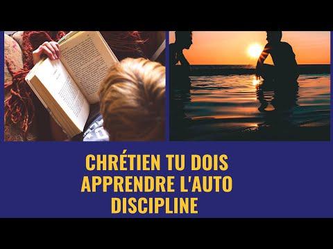 L'AUTO DISCIPLINE DU CHRÉTIEN |  Motivation en Christ