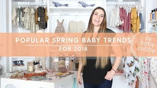 Popular Spring Baby Trends for 2018