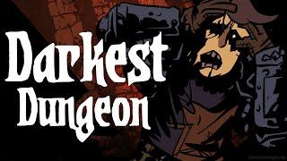 Darkest Dungeon | DIRTY GIRL | Gameplay PC/Steam Part 14