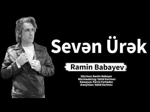 Ramin Babayev - Seven Ürek