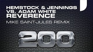 Hemstock & Jennings vs. Adam White - Reverence (Mike Saint-Jules Remix) [Mondo Records]
