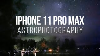 iPhone 11 Astrophotography — Night Mode In Pitch-Black Darkness