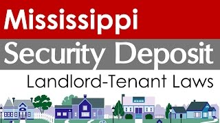 Mississippi Security Deposit Laws for Landlords and Tenants