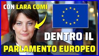 AL PARLAMENTO EUROPEO con LARA COMI